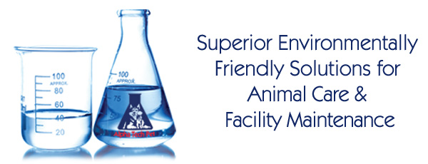 Superior Environmentally Friendly Solutions for Animal Care & Facility Maintenance